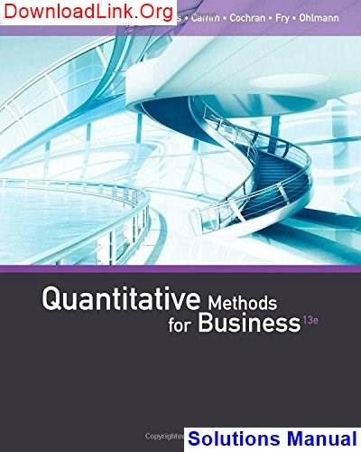 quantitative methods for business solutions manual revised edition sirug